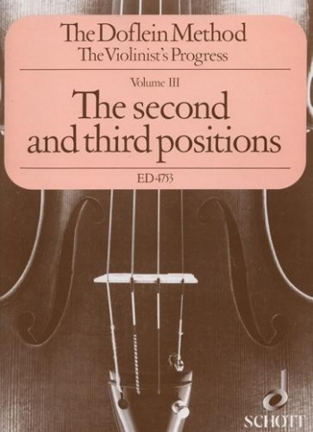 Doflein Violin Method Vol.3 The Second And Third Positions