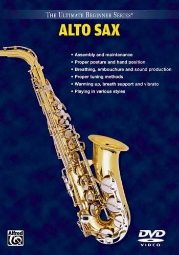Ultimate Beginner Series Alto Saxophone : Dvd