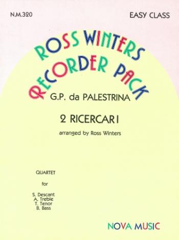 Two Ricercari: Recorder Quartet: S.a.t.b