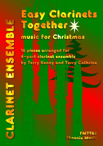 Easy Clarinets Together: Music For Christmas: Score & Parts