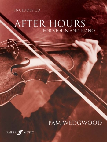 After Hours Book 1: Violin & Piano: Book & Cd (wedgwood) (Faber)