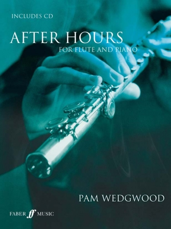 After Hours Book 1: Flute & Piano: Book & Cd (wedgwood) (Faber)