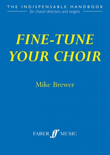 Fine Tune Your Choir: Vocal