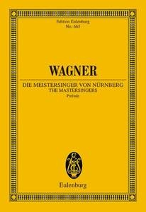 Overturefrom Meistersinger Von Numberg: Miniature Score