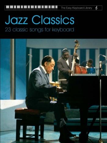 Easy Keyboard Library: Jazz Classics