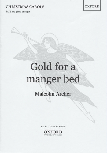 Gold For A Manger Bed: Vocal: Satb