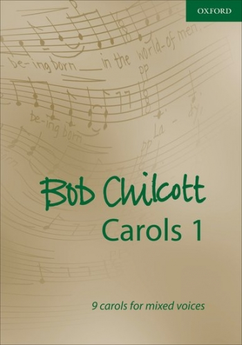 Carols 1: 9 Carols For Mixed Voices: Vocal Satb (OUP)