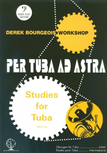 Per Tuba Ad Astra: 10 Graded Studies: Tuba Bass Clef