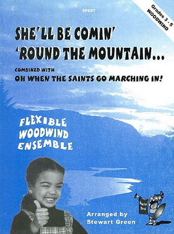 Shell Be Comeing Round The Mountain: Woodwind Ensemble: Score and Parts