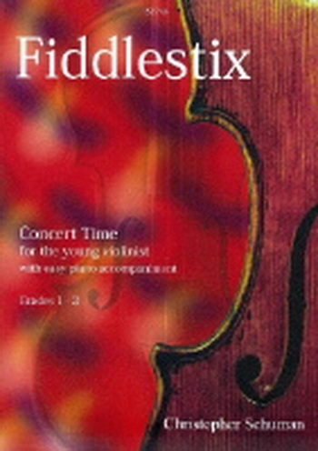 Fiddlestix Concert Time For The Young Violin: Grade 1-3: Violin and Piano