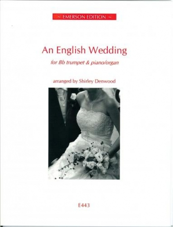 An English Wedding: Trumpet And Piano Or Organ