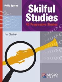 Skilful Studies: 40 Progressive Studies: Clarinet (Philip Sparke)