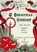 Christmas Consort: Recorder Quartet: Treble, Treble, Tenor and Bass