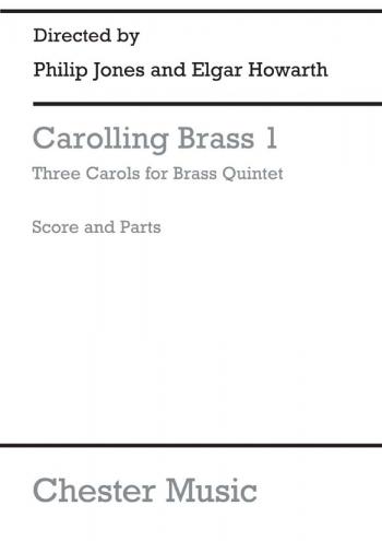 Carolling Brass: 1: Brass Quintet