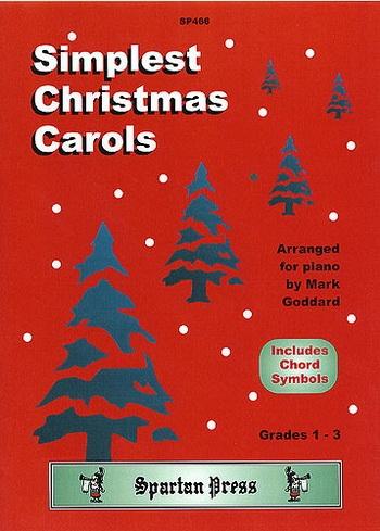 Simplest Christmas Carols: Grade 1-3: Piano