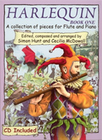 Harlequin: Vol.1: Flute: Book & CD  (Hunt & Mcdowall)