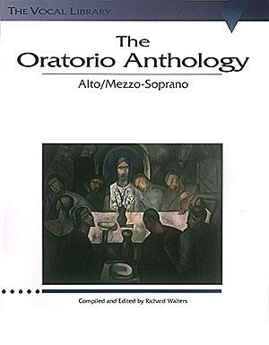 The Oratorio Anthology:  Alto/Mezzo-Soprano