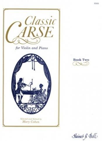 Classic Carse Book 2: Violin & Piano (ed Cohen)