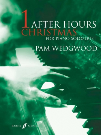 After Hours Christmas: Book 1: Piano Solo Or Duet