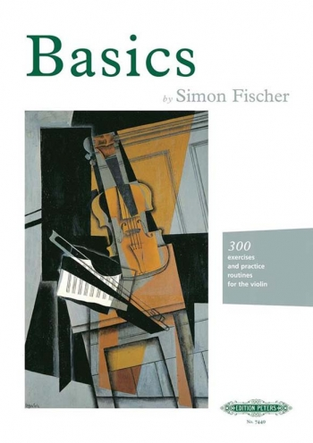 Basics: Three Hundred Exercises And Practice Routines: Violin
