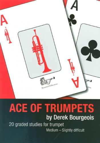 Ace Of Trumpets 20 Graded Studies (Bourgeois) (Braswind)
