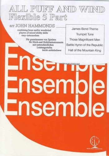 All Puff and Wind: 5 Pt: Ensemble Score & Parts