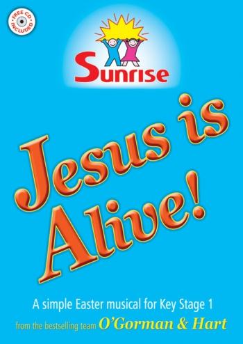 Jesus Is Alive: Easter Musical: Keystage 1: Bk&cd