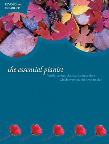 Essential Pianist: Revised and Enlarged