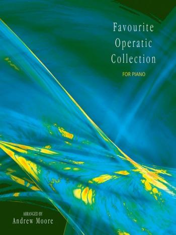 Favourite Operatic Collection: Piano