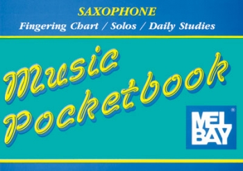 Music Pocketbook Saxophone: Mel Bay