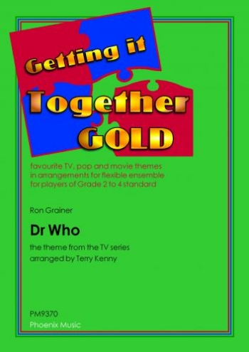 Getting It Together: Dr Who:Ensemble: Score And Parts