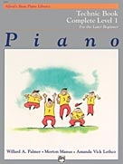 Alfred's Basic Piano Library For The Later Beginner: Complete Level 1: Technic Book
