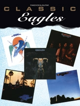 Eagles: Classic Eagles: Piano Vocal Guitar