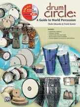 Drum Circle:A Guide to Percussion