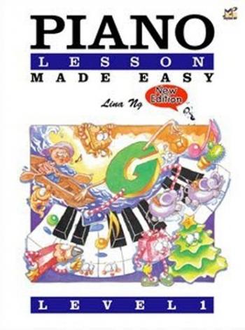 Piano Lesson Made Easy: Book 1: Lina NG