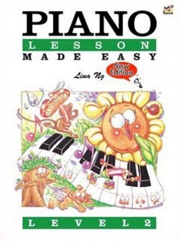 Piano Lesson Made Easy: Book 2: Lina NG