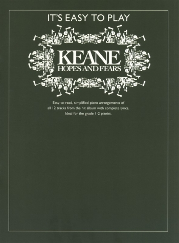 Its Easy To Play Keane Hopes And Fears: Piano Vocal Guitar