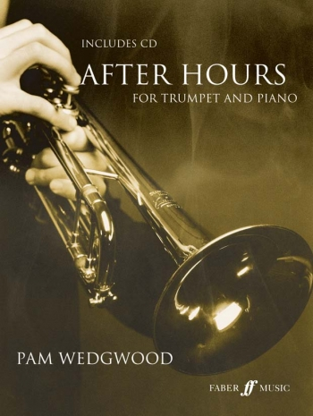 After Hours Book 1: Trumpet & Piano: Book & Cd (wedgwood) (Faber)