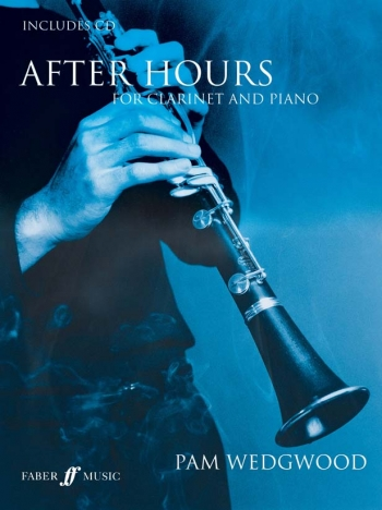After Hours Book 1: Clarinet & Piano: Book & Cd (wedgwood) (Faber)