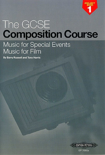 Gcse Composition Course: project Book 1: music For Special Events Music For Film: russellandhar
