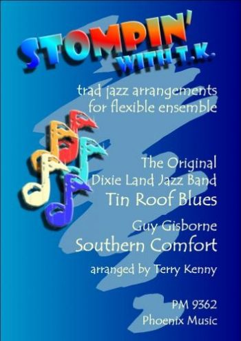Stomping With T K: Tin Roof Blues: Southern Comfort: 4 Part Flexible Ensemble