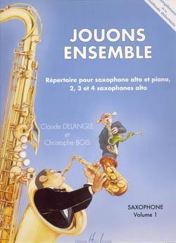 Jouons Ensemble: 1: Saxophone Ensemble