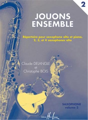 Jouons Ensemble: 2: Saxophone Ensemble
