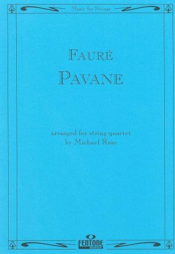 Faure: Pavane Op50: String Quartet