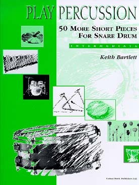 Play Percussion: 50 More Short Pieces For Snare Drum