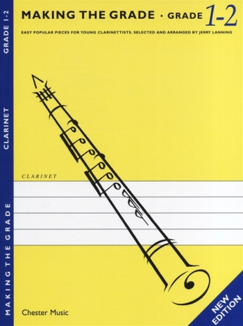 Making The Grade 1& 2: Clarinet & Piano: Revised