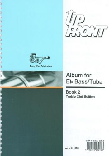 Up Front Album: Book 2: Eb Bass: Tuba Treble Clef