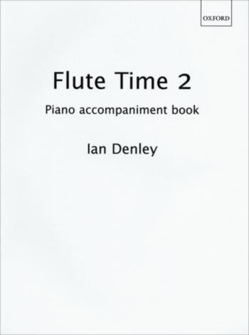 Flute Time: Book 2: Piano Accompaniment (Denley)