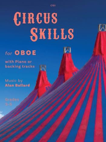 Circus Skills: Oboe: Book & Cd (bullard)