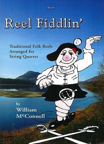 Reel Fiddlin: String Quartet: Score and Parts